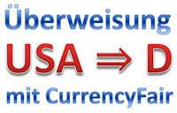 Überweisung USA Deutschland Currencyfair