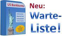 US Bankkonto Warteliste